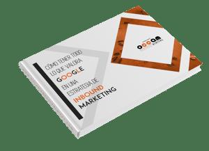 Cómo tener todo lo que valora Google en una estrategia de Inbound Marketing