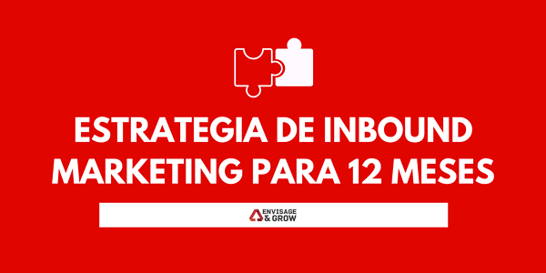 Estrategia de Inbound Marketing para 12 meses