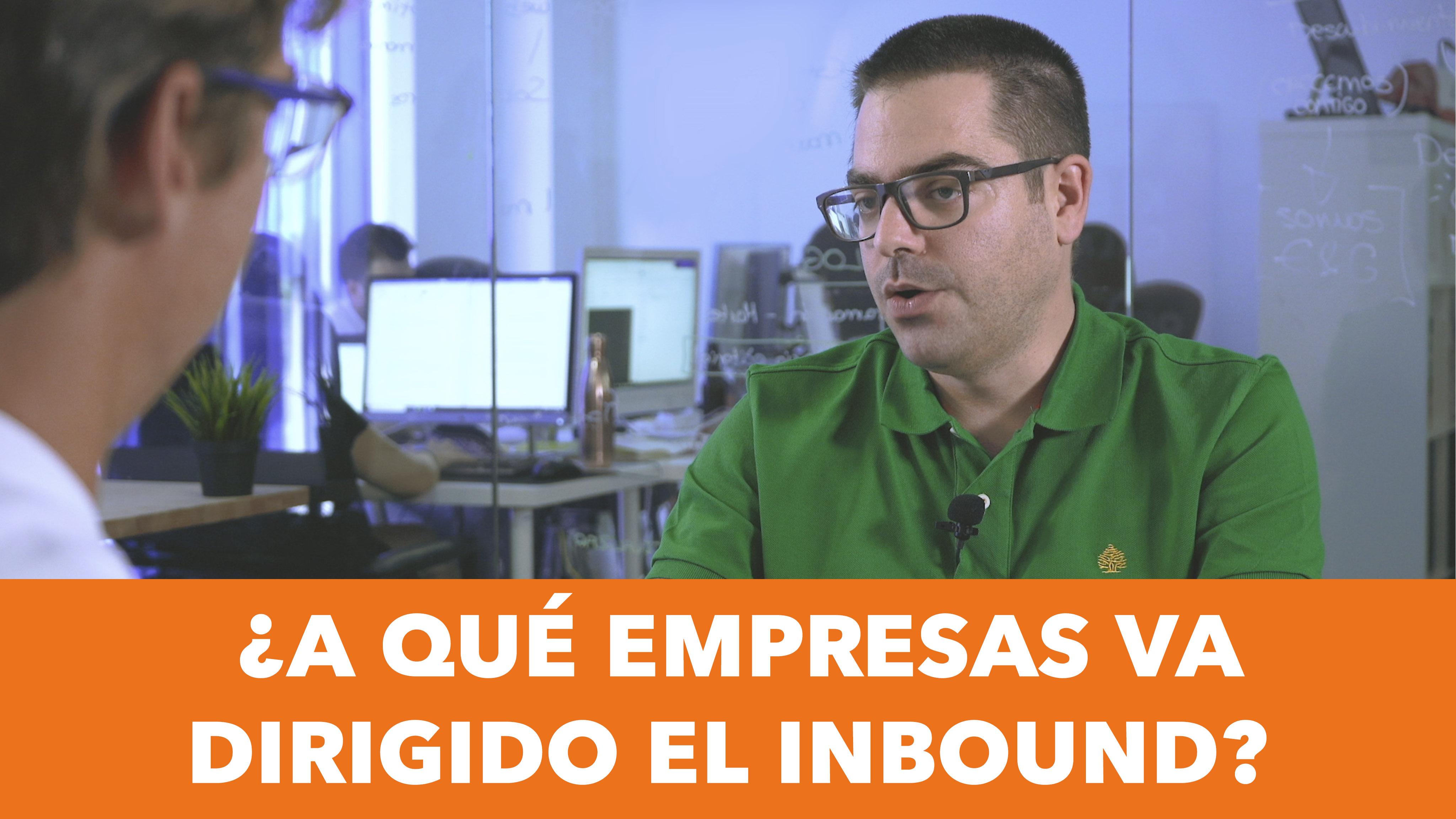 ¿A quién se dirige el Inbound Marketing? ¿Cuándo se ven resultados?
